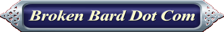 Broken Bard Dot Com